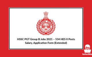 HSSC PGT Group B Jobs 2021 – 534 HES II Posts, Salary, Application Form (Extended)