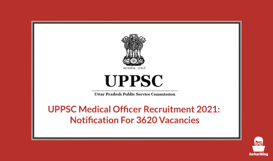 UPPSC Medical Officer Recruitment 2021 Notification For 3620 Vacancies