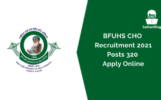 BFUHS CHO Recruitment 2021, Posts 320 apply online @www.bfuhs.ac.in