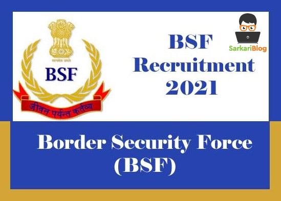 BSF Recruitment 2021, Apply 212 Group A, B & Other vacancies @ bsf.gov.in