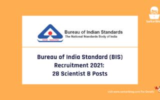 Bureau of India Standard (BIS) Recruitment 2021: 28 Scientist B Posts, Apply Online @bis.gov.in