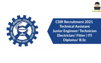 CSIR Recruitment 2021 Technical Assistant/ Junior Engineer/ Technician / Electrician/ Fitter | ITI/ Diploma/ B.Sc