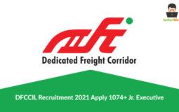 DFCCIL Recruitment 2021, Apply 1074+ Jr. Executive