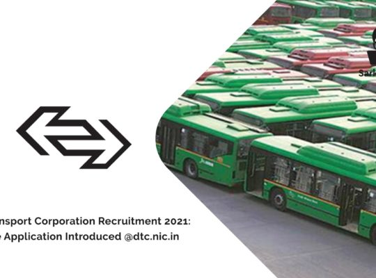 Delhi Transport Corporation Driver Recruitment 2021: Online Application Introduced @dtc.nic.in