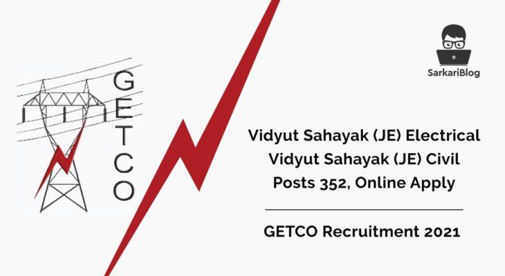 GETCO Recruitment 2021 Posts 352, online apply @getcogujarat.com