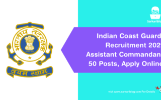 Indian Coast Guard Recruitment 2021 – Assistant Commandant (AC), 50 Posts, Apply Online @ www.joinindiancoastguard.gov.in