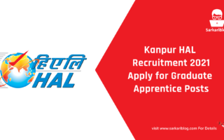 Kanpur HAL Recruitment 2021 – Apply for Graduate Apprentice Posts