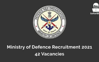 Ministry of Defence Recruitment 2021, 42 Vacancies