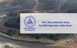 NLC Recruitment 2021 – 65 SME Operator Jobs Post