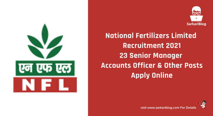 National Fertilizers Limited Recruitment 2021 – 23 Senior Manager, Accounts Officer & Other Posts, Apply Online