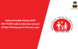 NHM(MP) – MO PGMO walk in interview vacancy @nhmmp.gov.in/Vacancy.aspx