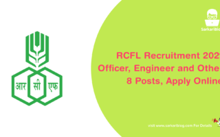 RCFL Recruitment 2021 – Officer, Engineer and Other, 8 Posts, Apply Online @ www.rcfltd.com