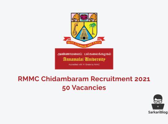 RMMC Chidambaram Recruitment 2021, 50 Vacancies