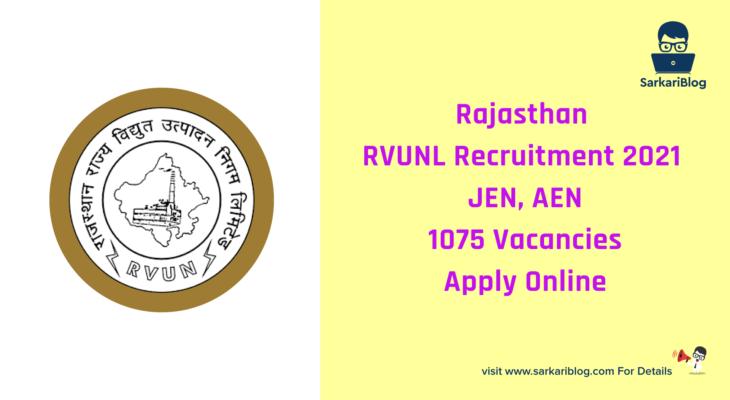 Rajasthan RVUNL Recruitment 2021 Apply Online, JEN AEN, 1075 Vacancies @ www.energy.rajasthan.gov.in