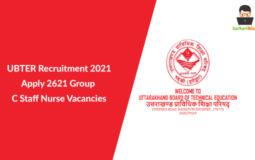 UBTER Recruitment 2021, Apply 2621 Group C Staff Nurse Vacancies