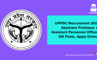 UPPSC Recruitment 2021 – Assistant Professor & Assistant Personnel Officer, 128 Posts, Apply Online @ www.uppsc.up.nic.in
