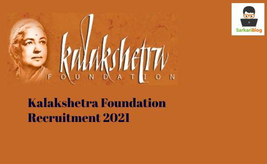 Chennai Kalakshetra Foundation Recruitment 2021, Apply skilled worker