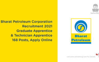 Bharat Petroleum Corporation Recruitment 2021 – Graduate Apprentice & Technician Apprentice, 168 Posts, Apply Online