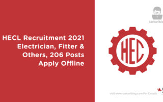 HECL Recruitment 2021 – Electrician, Fitter & Others, 206 Posts, Apply Offline