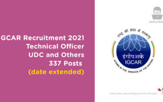 IGCAR Recruitment 2021: Technical Officer, UDC and Other, 337 Posts