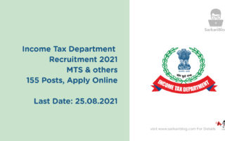 Income Tax Department Recruitment 2021 – MTS & others, 155 Posts, Apply Online