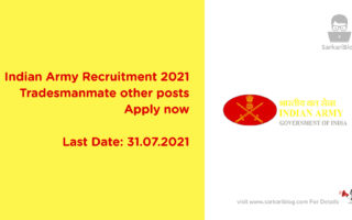 Indian Army Recruitment 2021, Tradesmanmate other posts, Apply now
