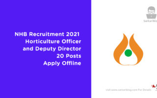 NHB Recruitment 2021 Horticulture Officer and Deputy Director, 20 Posts, Apply Offline