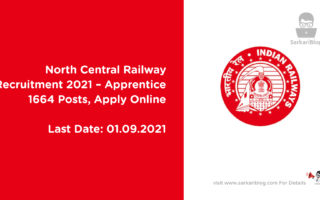 North Central Railway Recruitment 2021 – Apprentice, 1664 Posts, Apply Online