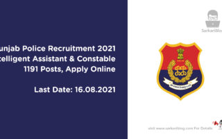 Punjab Police Recruitment 2021, Intelligent Assistant & Constable, 1191 Posts, Apply Online