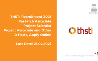 THSTI Recruitment 2021 – Research Associate, Project Scientist and Others, 10 Posts, Apply Online