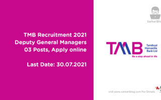 TMB Recruitment 2021, Deputy General Managers, 03 Posts, Apply online