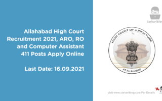Allahabad High Court Recruitment 2021, ARO, RO and Computer Assistant, 411 Posts Apply Online