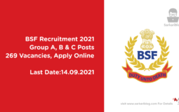 BSF Recruitment 2021, Group A, B & C Posts, 269 Vacancies, Apply Online