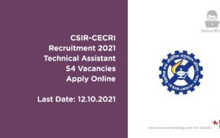 CSIR-CECRI Recruitment 2021, Technical Assistant, 54 Vacancies, Apply Online