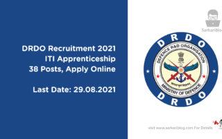 DRDO Recruitment 2021- ITI Apprenticeship, 38 Posts, Apply Online