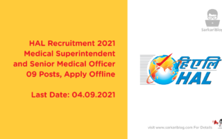 HAL Recruitment 2021 – Medical Superintendent and Senior Medical Officer, 09 Posts, Apply Offline