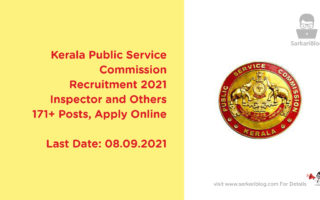 Kerala Public Service Commission Recruitment 2021, Inspector and Others, 171+ Posts, Apply Online