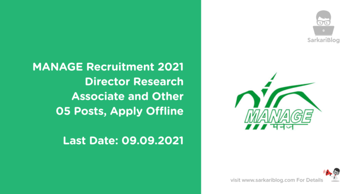MANAGE Recruitment 2021 – Director, Research Associate and Other, 05 Posts, Apply Offline