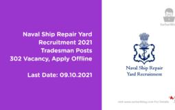 Naval Ship Repair Yard Recruitment 2021, Tradesman Posts, 300 Vacancy, Apply Offline