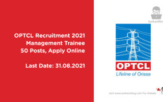 OPTCL Recruitment 2021, Management Trainee, 50 Posts, Apply Online