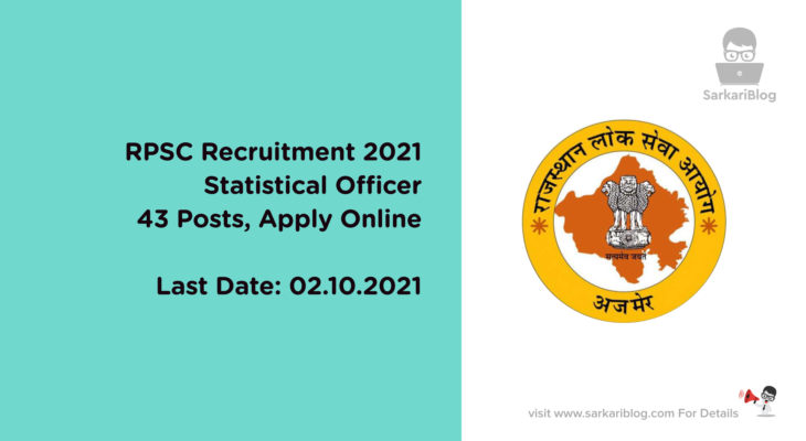 RPSC Recruitment 2021, Statistical Officer, 43 Posts, Apply Online