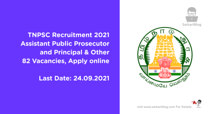 TNPSC Recruitment 2021, Assistant Public Prosecutor and Principal & Other, 82 Vacancies, Apply online
