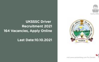 UKSSSC Driver Recruitment 2021, 164 Vacancies, Apply Online