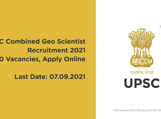 UPSC Combined Geo-Scientist Recruitment 2021, 40 Vacancies, Apply Online