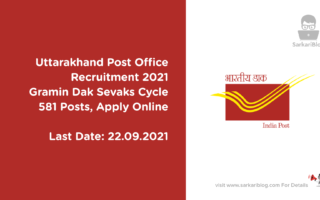 Uttarakhand Post Office Recruitment 2021, Gramin Dak Sevaks Cycle, 581 Posts, Apply Online