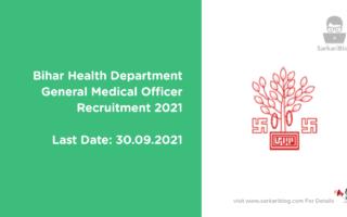 Bihar Health Department General Medical Officer Recruitment 2021