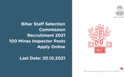 Bihar Staff Selection Commission Recruitment 2021, 100 Mines Inspector Posts, Apply Online