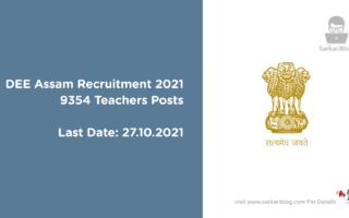 DEE Assam Recruitment 2021, 9354 Teachers Posts