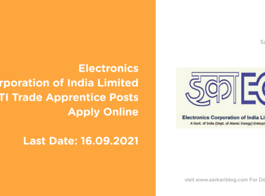 Electronics Corporation of India Limited, 243 ITI Trade Apprentice Posts Apply Online