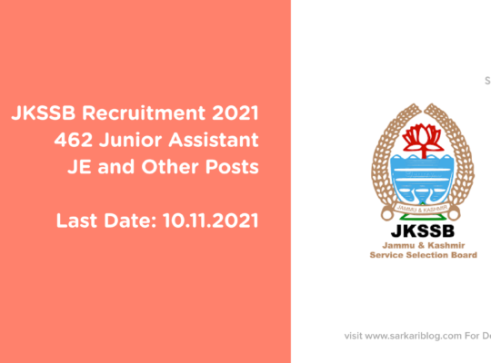 JKSSB Recruitment 2021, 462 Junior Assistant, JE, and Other Posts
